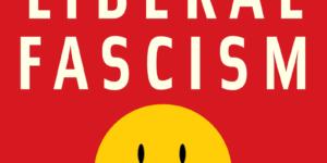 فاشية الليبرالية: المقدمة (الجزء الأول) – جوناه قولدبيرغ / ترجمة: إبراهيم جابر أبوساق