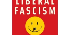 فاشية الليبرالية: المقدمة (الجزء الثاني) – جوناه قولدبيرغ / ترجمة: إبراهيم جابر أبوساق