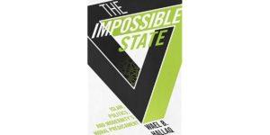 الدولة المستحيلة – وائل حلاق / مراجعة: رضوان السيد